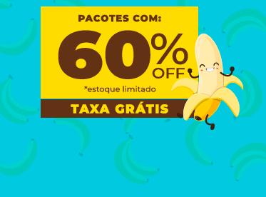 Pacotes a preço de banana